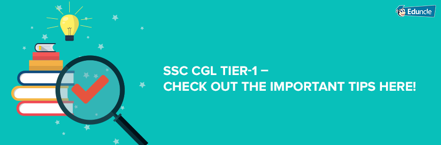 SSC CGL Tier-1 important tips