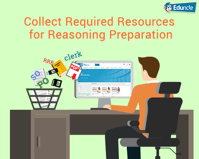 Collect Required Resources for Reasoning Preparation