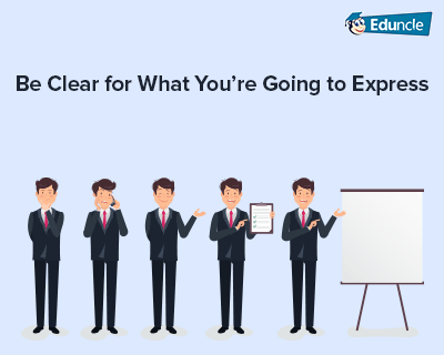 Be-Clear-for-What-You're-Going-to-Express