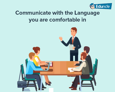 Communicate-with-the-Language-you-are-Comfortable-in