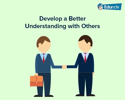 Develop-a-Better-Understanding-with-Others