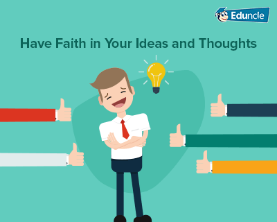 Have-Faith-in-Your-Ideas-and-Thoughts