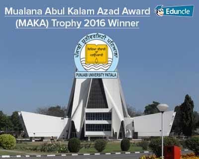 Mualana Abul Kalam Azad Award (MAKA) Trophy 2016