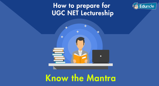 How to prepare for UGC NET Lectureship