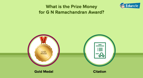 What is the Prize Money for G N Ramachandran Award