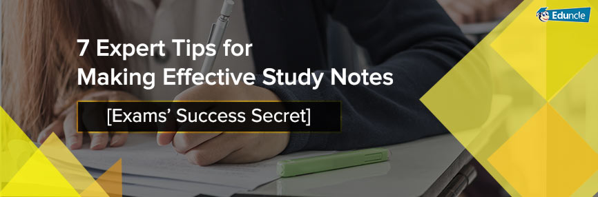 Effective Study Notes Making Skills