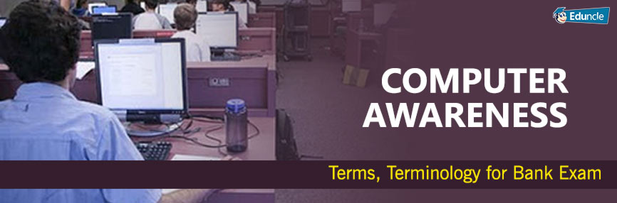 Computer Awareness Terms Terminology for Bank Exam