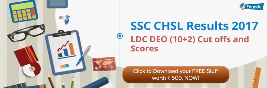 SSC CHSL Results and Cut offs 2017