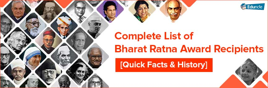 Complete List of Bharat Ratna Award Recipients