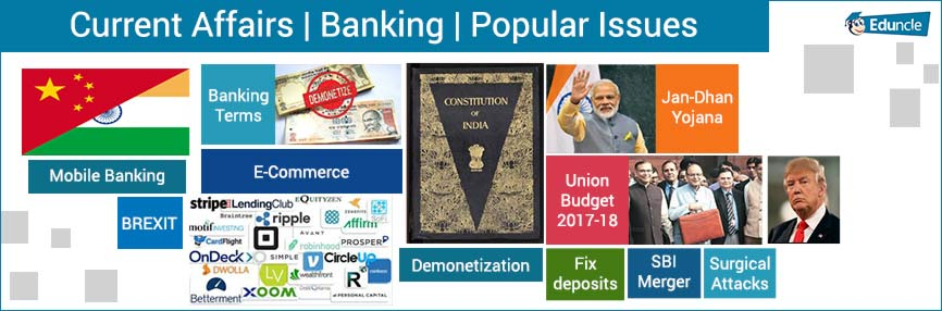 Current Affairs, Banking, Popular Issues