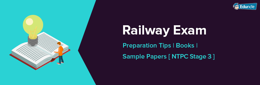 RRB NTPC Stage 3 Preparation Tips