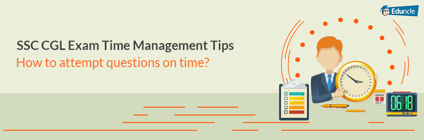 SSC CGL Exam Time Management Tips