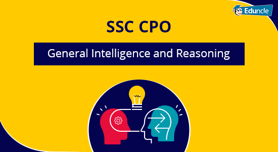 SSC CPO General Intelligence and Reasoning