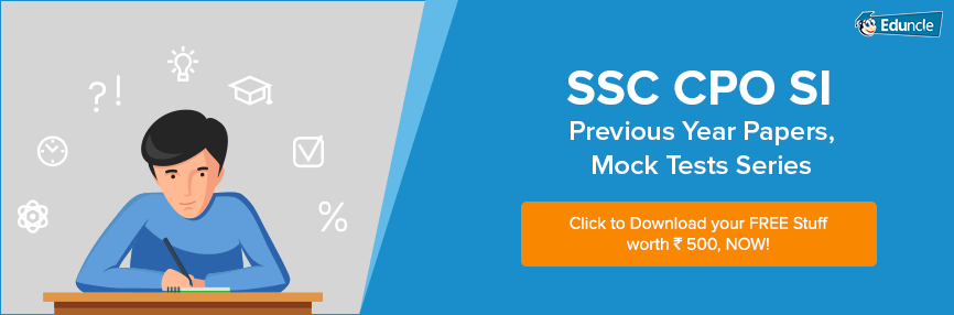 SSC CPO SI Previous Year Question Papers, Mock Test Series