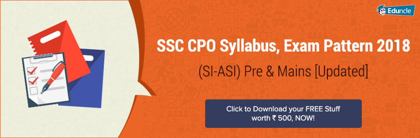 SSC CPO SI, ASI Exam Dates & Notification 2018