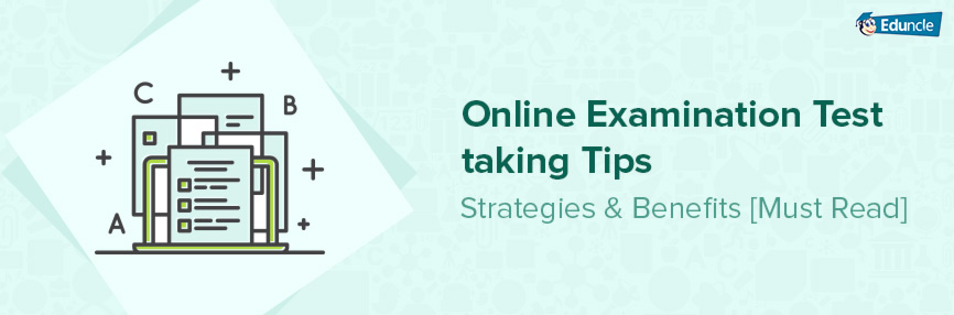 Online Exam Test Taking Tips