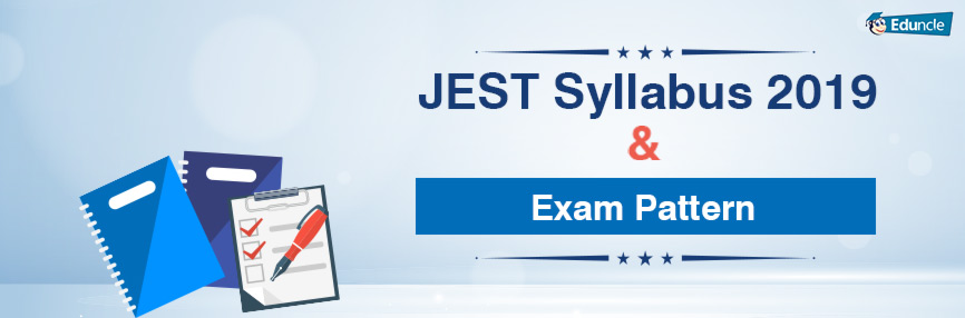 JEST Syllabus 2019 & Exam Pattern