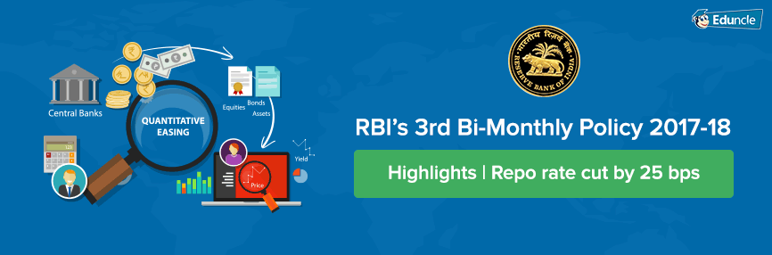 RBI's 3rd Bi-Monthly Policy 2017-18 Highlights | Repo Rate cut by 25 bps
