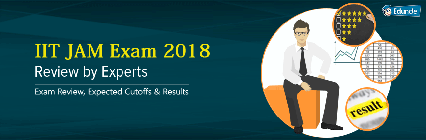 IIT JAM Exam 2018 Review