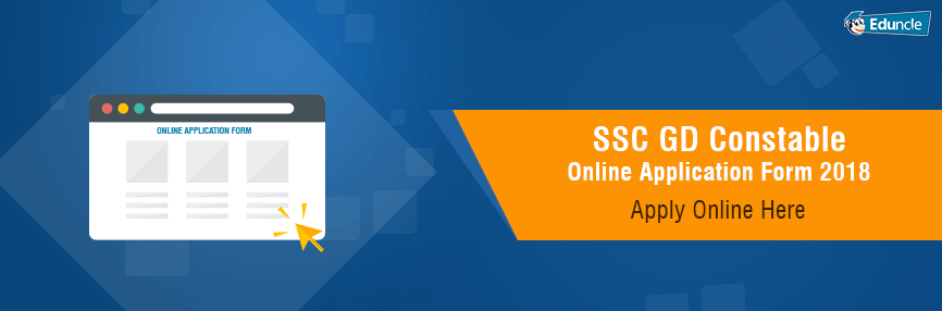 SSC GD Constable Online Application Form 2018  Apply Online Here