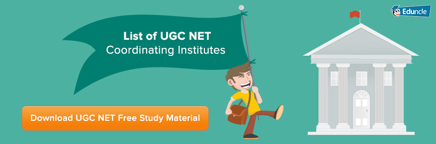 UGC NET Coordinating Institutes