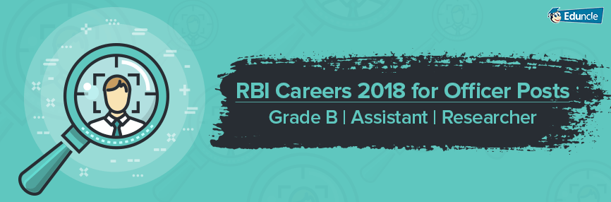 RBI Career 2018 - All Posts Offered