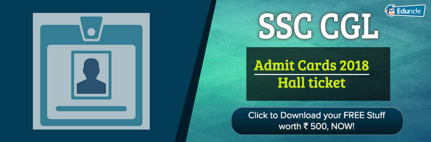 SSC CGL Admit Cards 2018