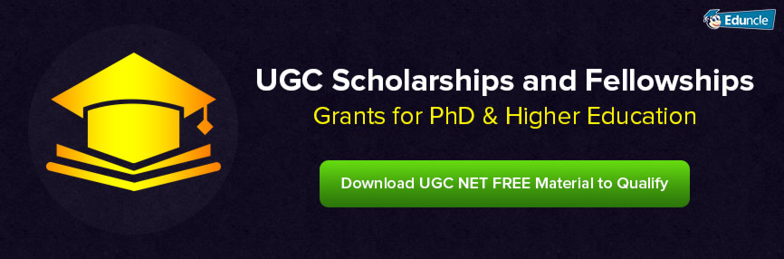 UGC Scholarships and Fellowships – Grants for PhD & Higher