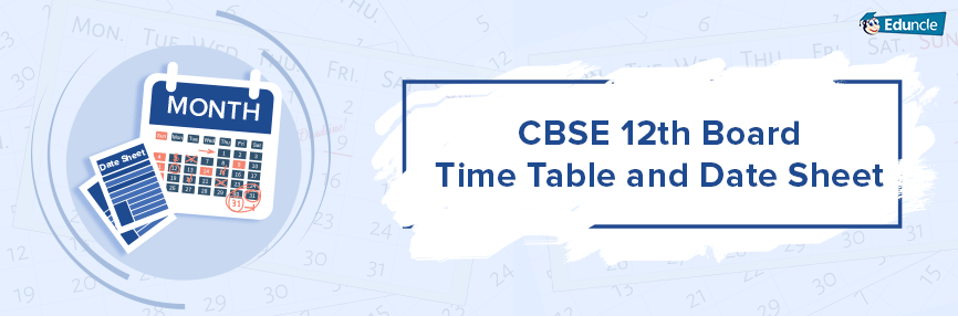 CBSE-12th-Board-Time-Table-and-Date-Sheet