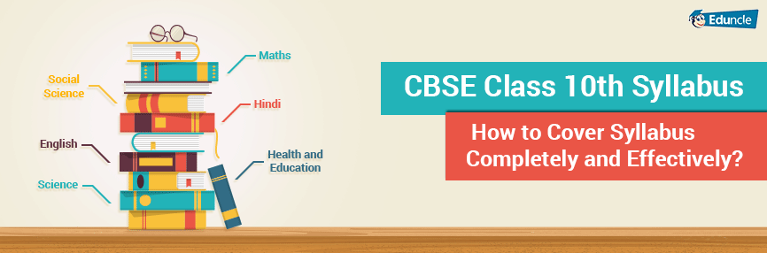 CBSE Class 10 Syllabus 2019-2020 : Revised for Board Exams