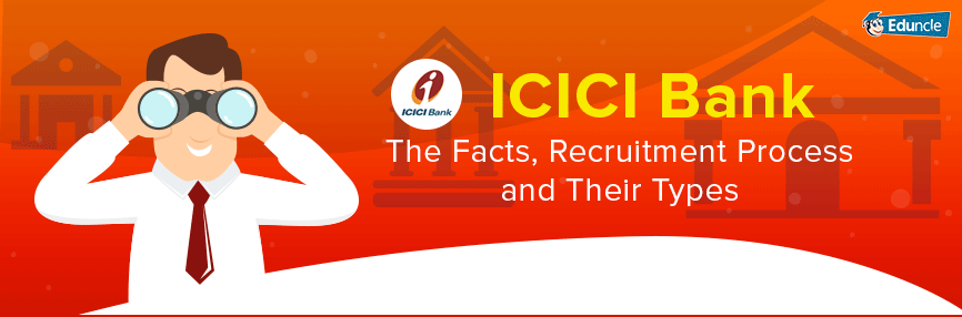 ICICI Bank Recruitment Process