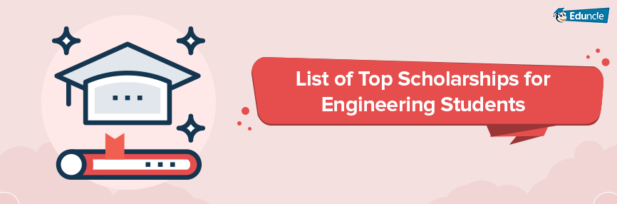 List-of-Top-Scholarships-for-Engineering-Students