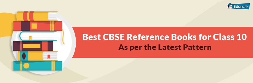 CBSE Class 10 Books - List of NCERT & Best Reference Books for 2018-19