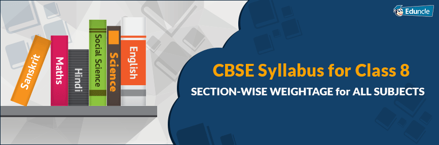 CBSE Class 8th Syllabus 2019-20 for All Subjects Based on