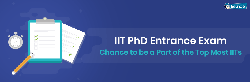 IIT Ph.D. Entrance Exam