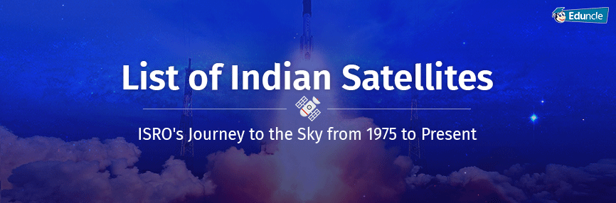 List Of Indian Satellites Isro S Journey From 1st To