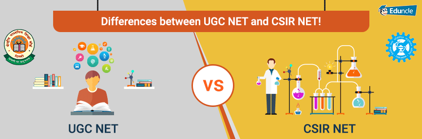 What-are-the-Differences-bw-UGC-NET-and-CSIR-NET