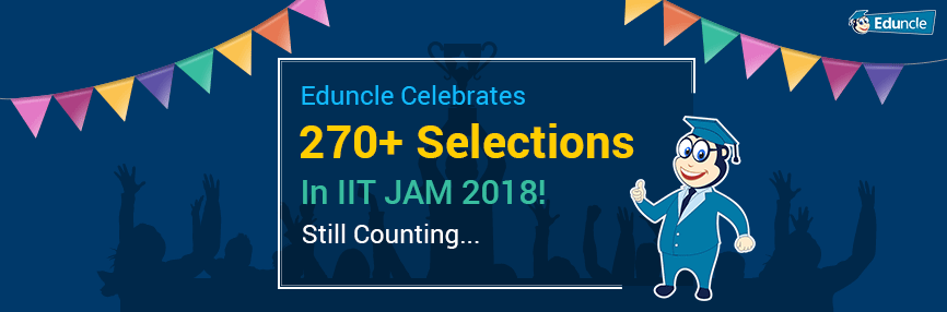 IIT JAM Selections from Eduncle