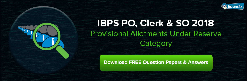 IBPS CWE Provisional Allotment