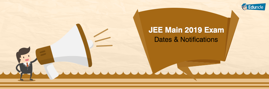 JEE Main Exam Dates Notification