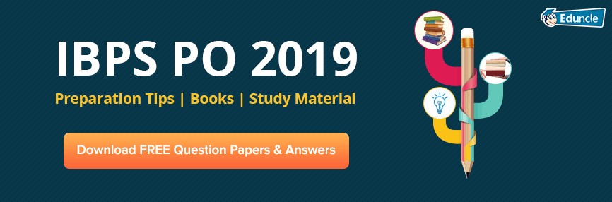 IBPS PO 2019 Preparation Tips & Books