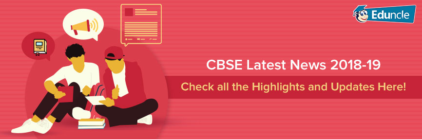 CBSE Latest News 2018-19