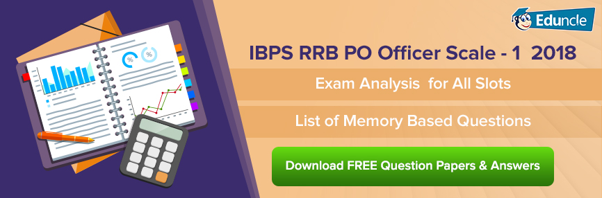 IBPS RRB PO Officer Scale 1 Exam Analysis 2018 for All Slots
