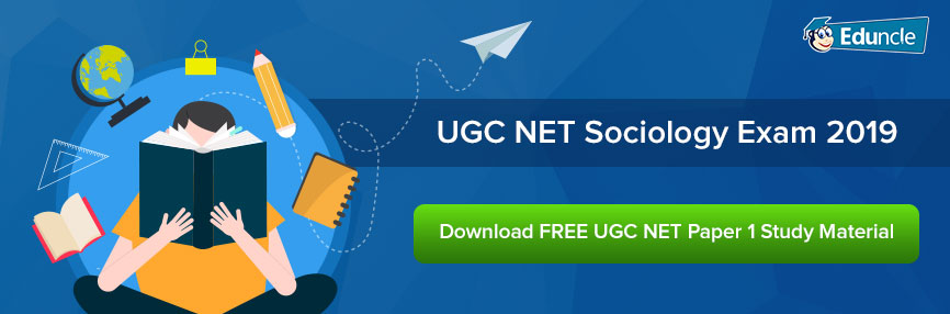 UGC NET Sociology Exam 2019