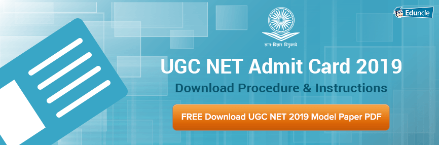 NTA UGC NET Admit Card 2019 - Download Hall Ticket & Call Letter
