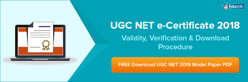 UGC-NET-e-Certificate-2018-Validity,-Verification-&-Download-Procedure