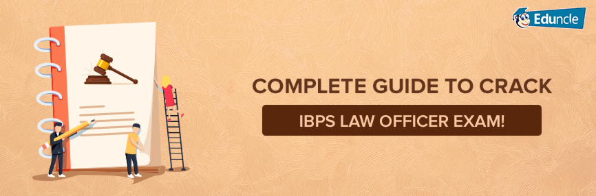 IBPS Law Officer Exam 2018