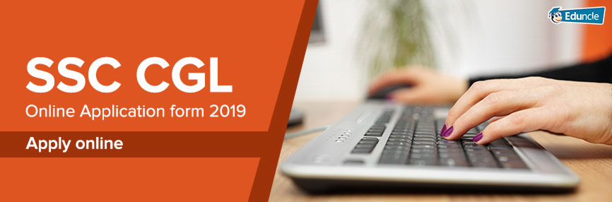SSC CGL Online Application Form 2019