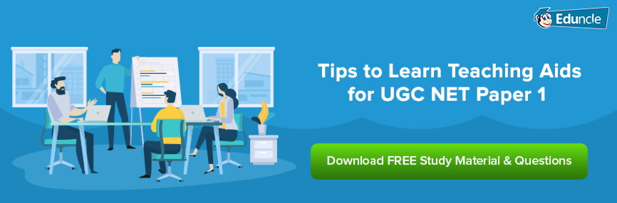 Tips to Learn Teaching Aids for UGC NET Paper 1