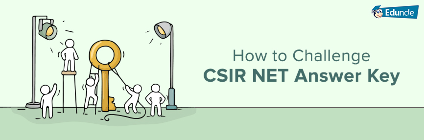 How-to-Challenge-CSIR-NET-Answer-Key
